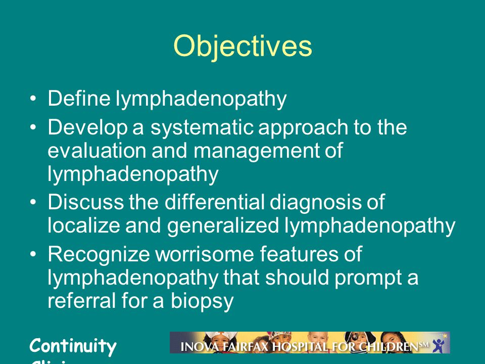 Objectives Define lymphadenopathy