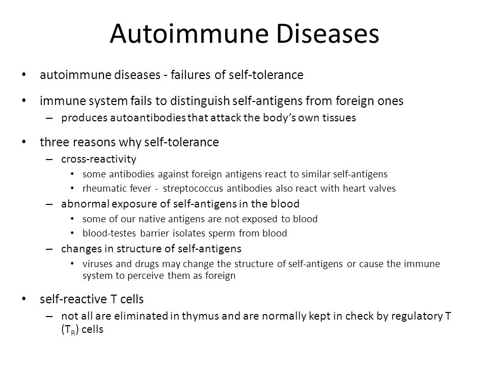 Autoimmune Diseases autoimmune diseases - failures of self-tolerance