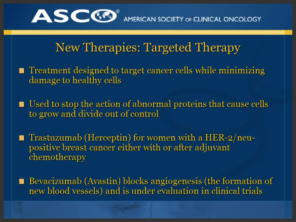 New Therapies: Targeted Therapy