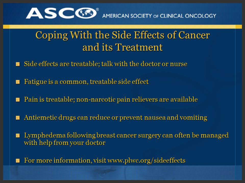 Coping With the Side Effects of Cancer and its Treatment