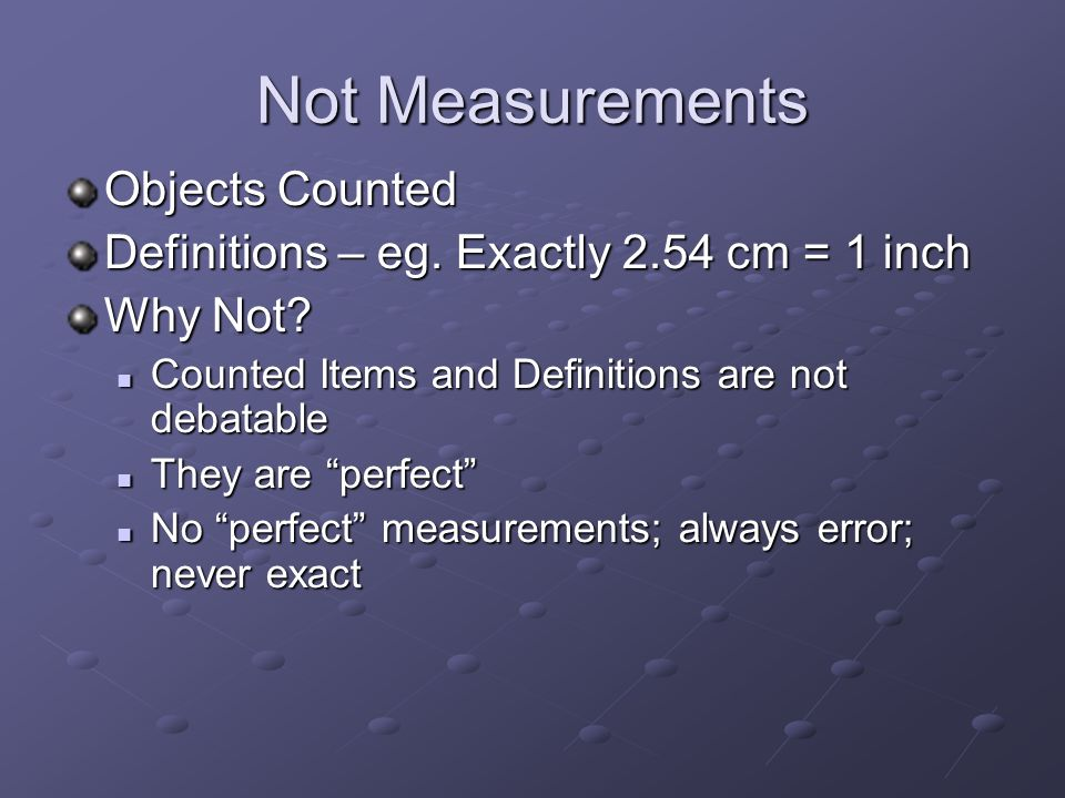 Not Measurements Objects Counted