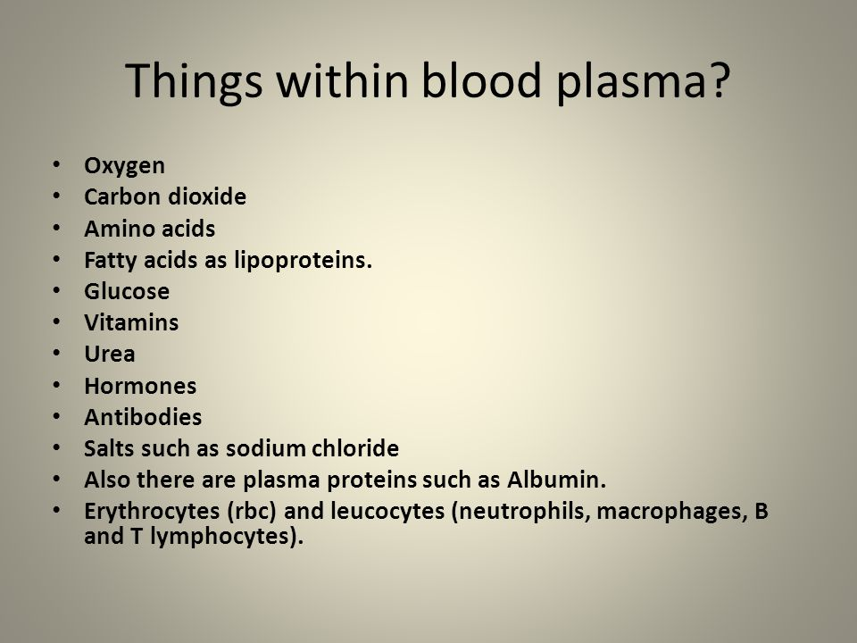 Things within blood plasma