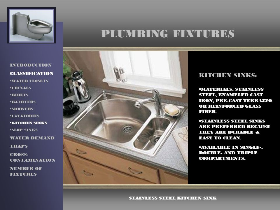 PLUMBING FIXTURES INTRODUCTION CLASSIFICATION WATER DEMAND TRAPS ...