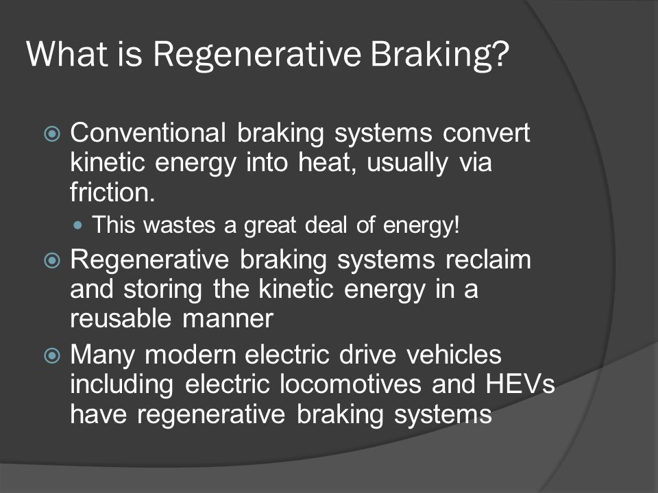 Cody Hyman HC399 Regenerative Braking  - ppt video online download