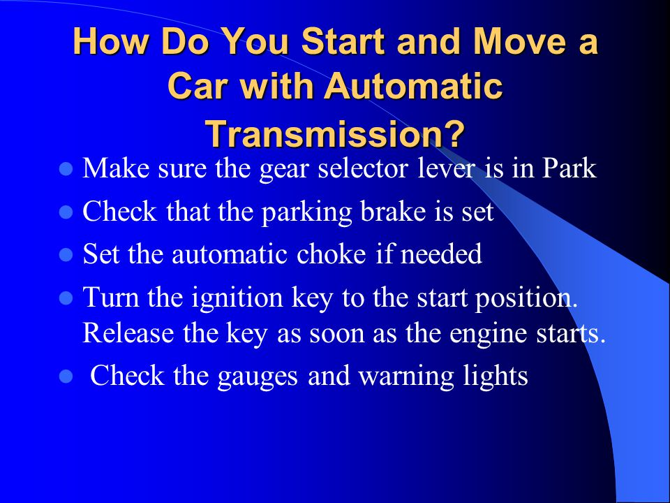 How Do You Start and Move a Car with Automatic Transmission