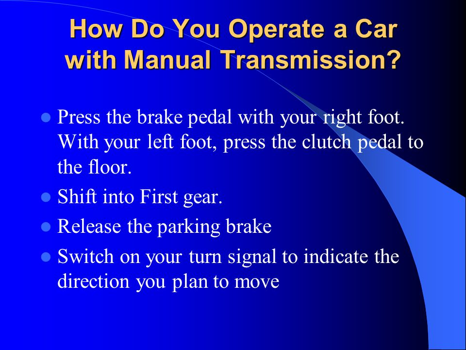How Do You Operate a Car with Manual Transmission
