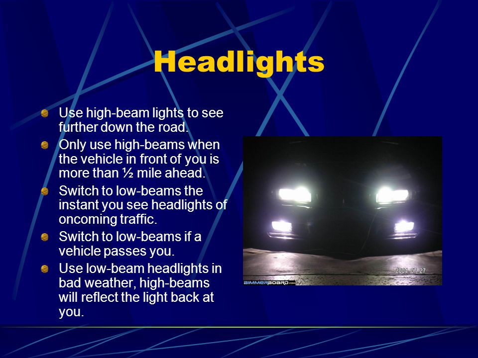 5 Headlights Use high-beam ...  sc 1 st  SlidePlayer & Chapter 12 Driving in Adverse Conditions - ppt video online download