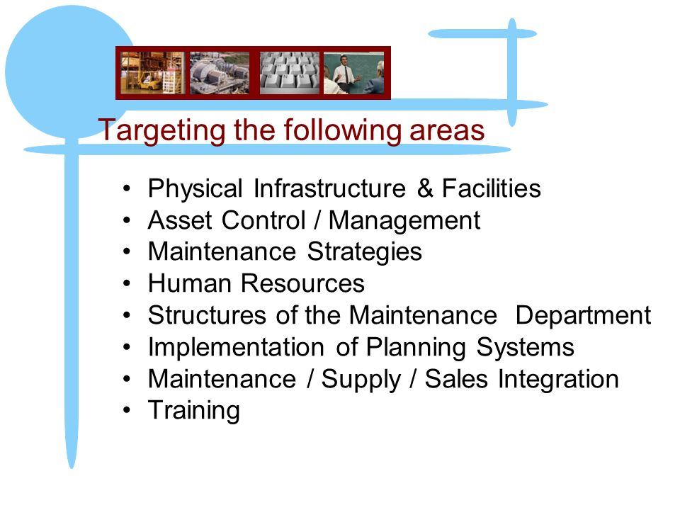 Targeting the following areas