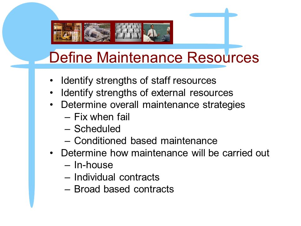 Define Maintenance Resources