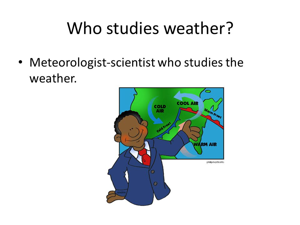 15 Who Studies Weather