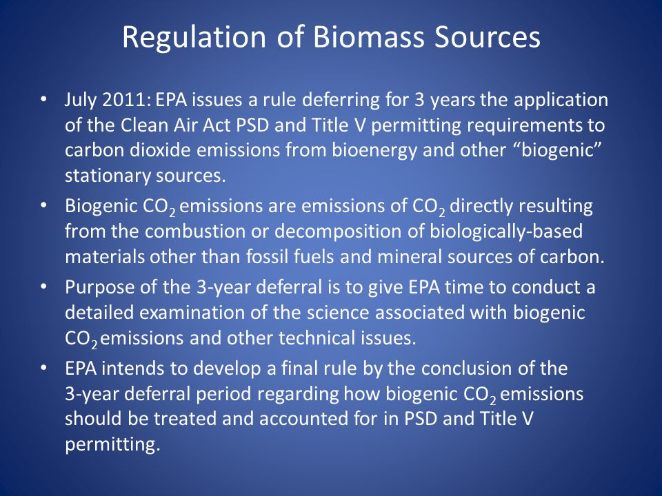 Regulation of Biomass Sources