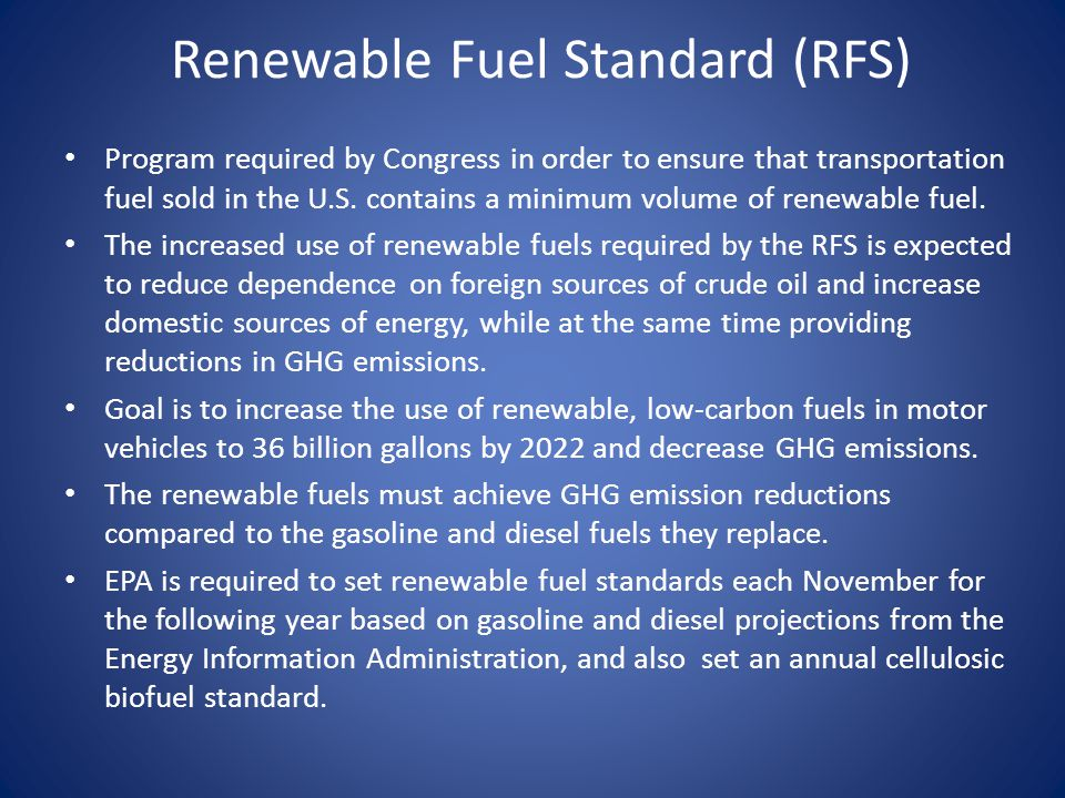 Renewable Fuel Standard (RFS)