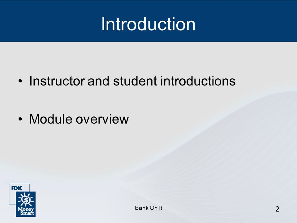 Introduction Instructor and student introductions Module overview