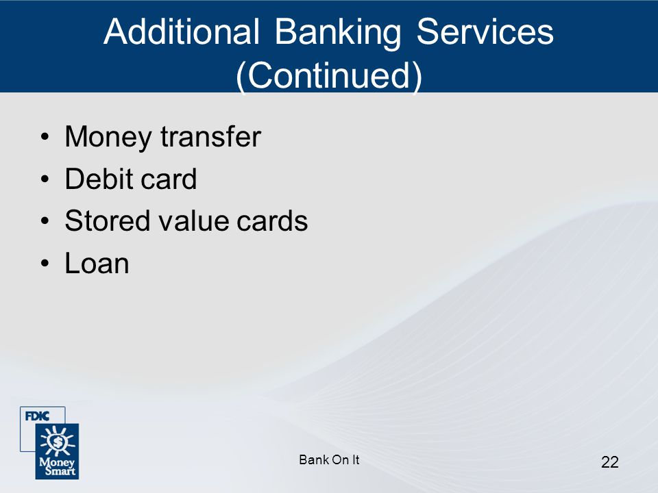 Additional Banking Services (Continued)