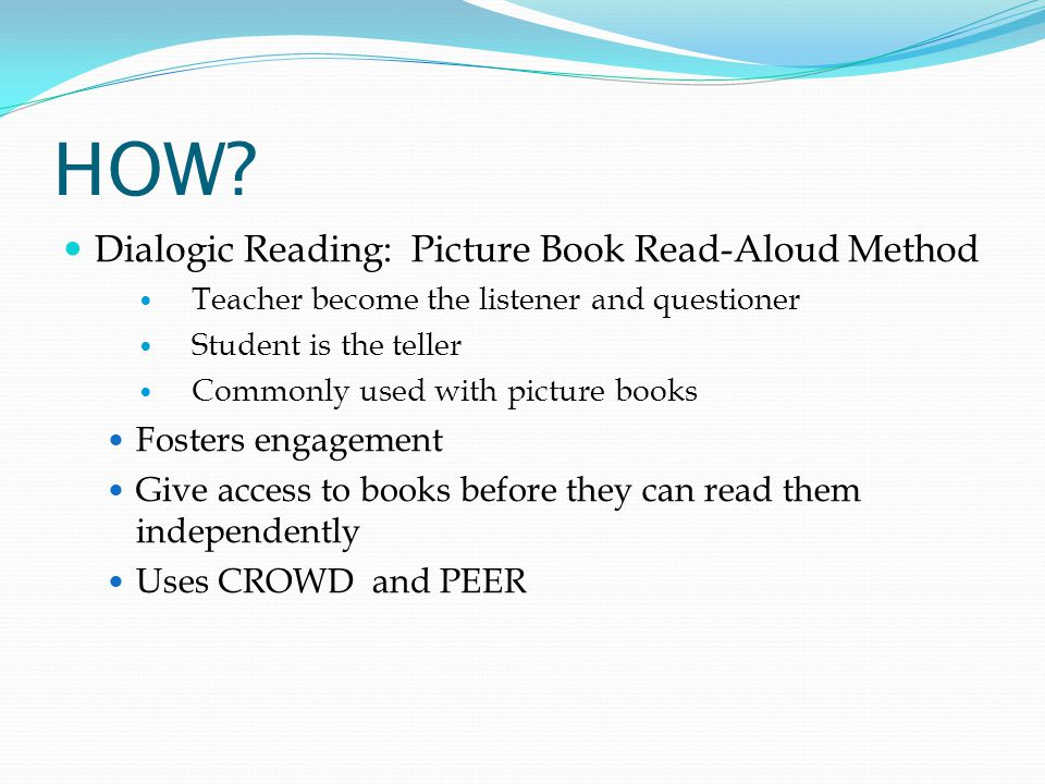 HOW Dialogic Reading: Picture Book Read-Aloud Method