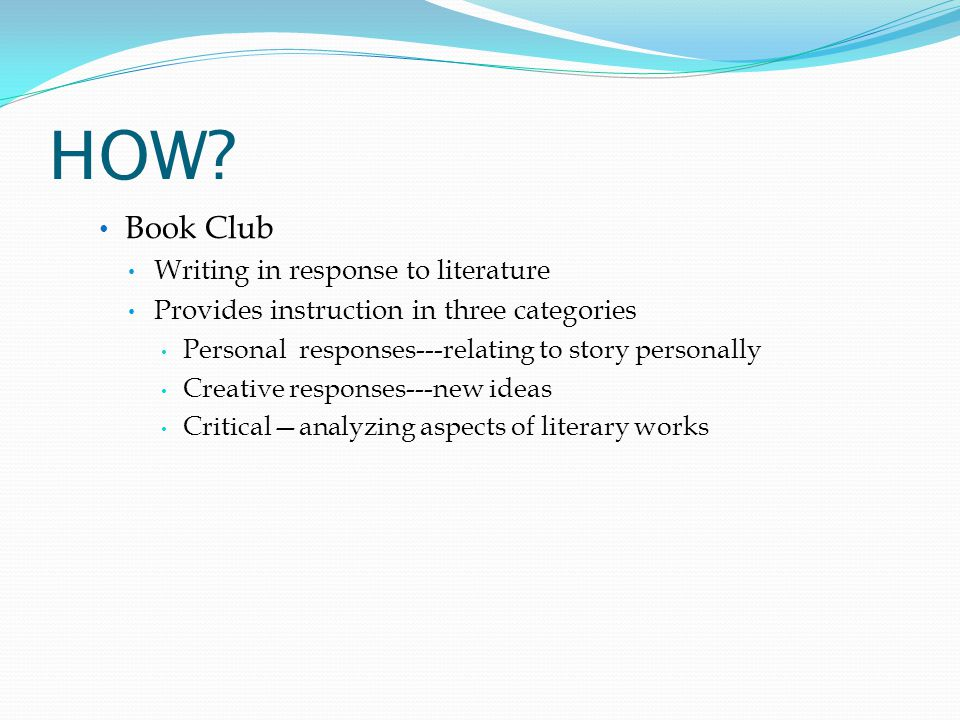 HOW Book Club Writing in response to literature