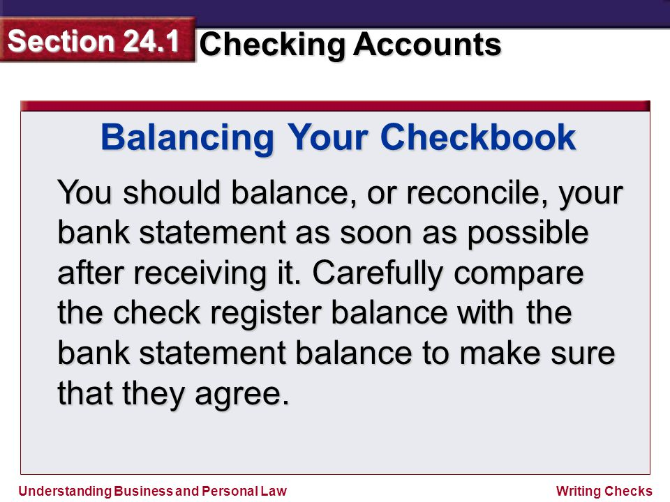 Section Ppt Video Online Download. You Should Balance Or Reconcile Your Bank Statement As Soon Possible After Receiving It Carefully Pare The Check Register With. Worksheet. Balancing Your Checkbook Worksheet At Mspartners.co