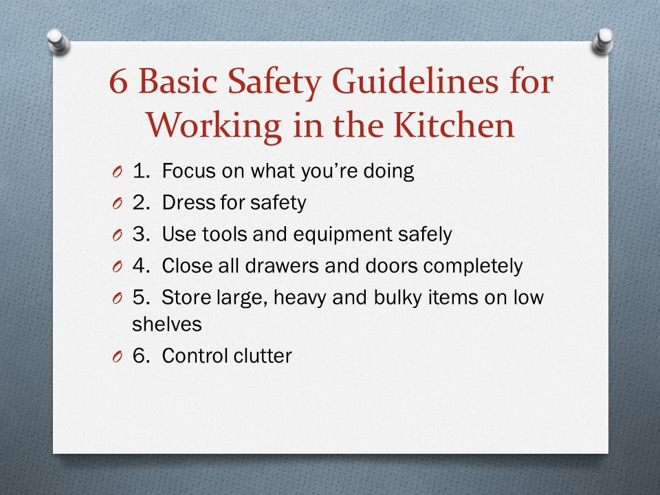 6 Basic Safety Guidelines for Working in the Kitchen