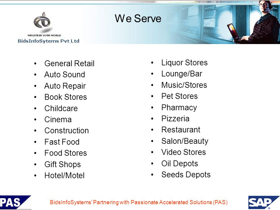 We Serve General Retail Liquor Stores Auto Sound Lounge/Bar
