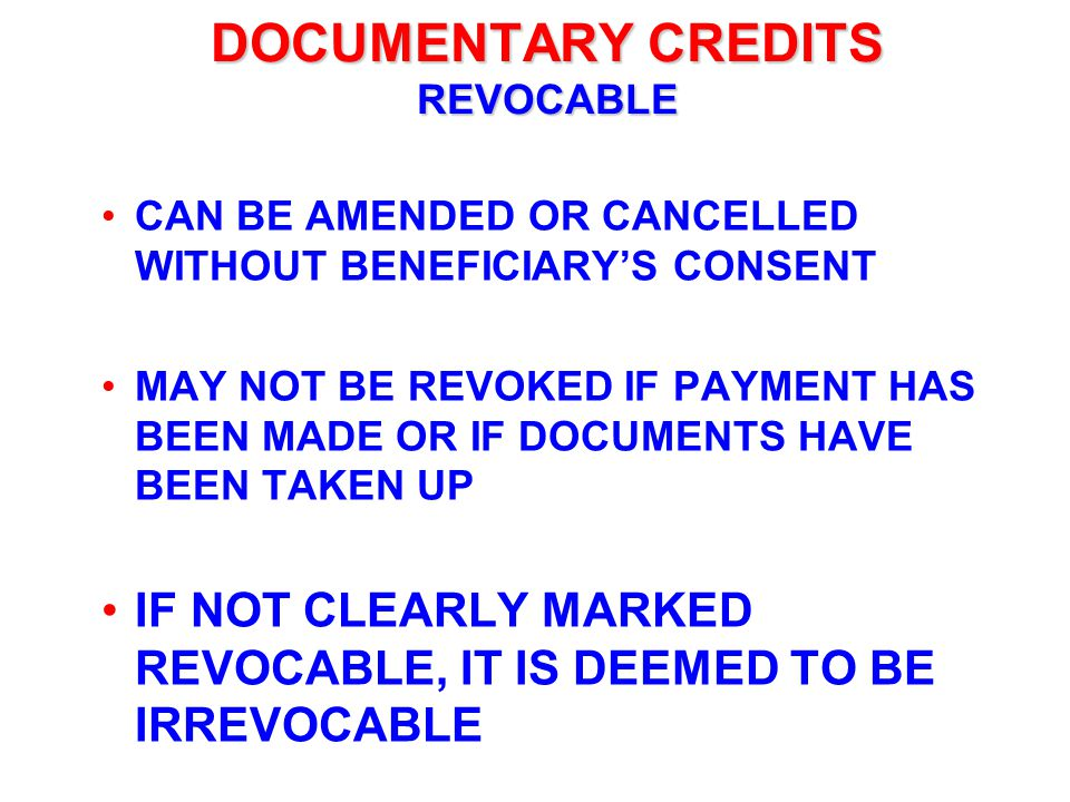 DOCUMENTARY CREDITS REVOCABLE