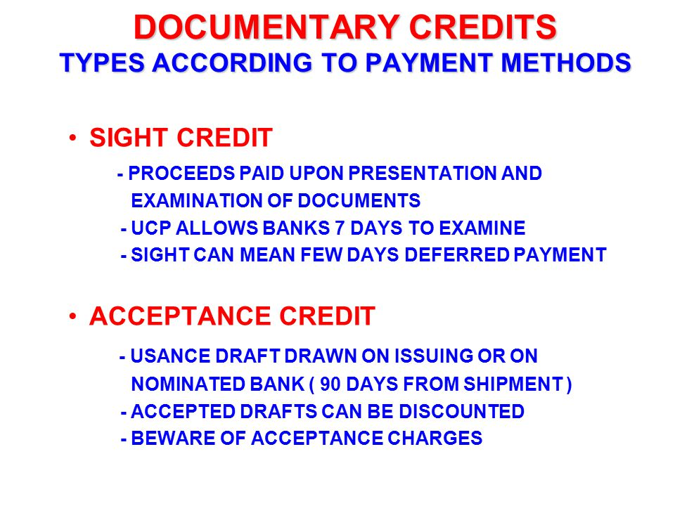 DOCUMENTARY CREDITS TYPES ACCORDING TO PAYMENT METHODS