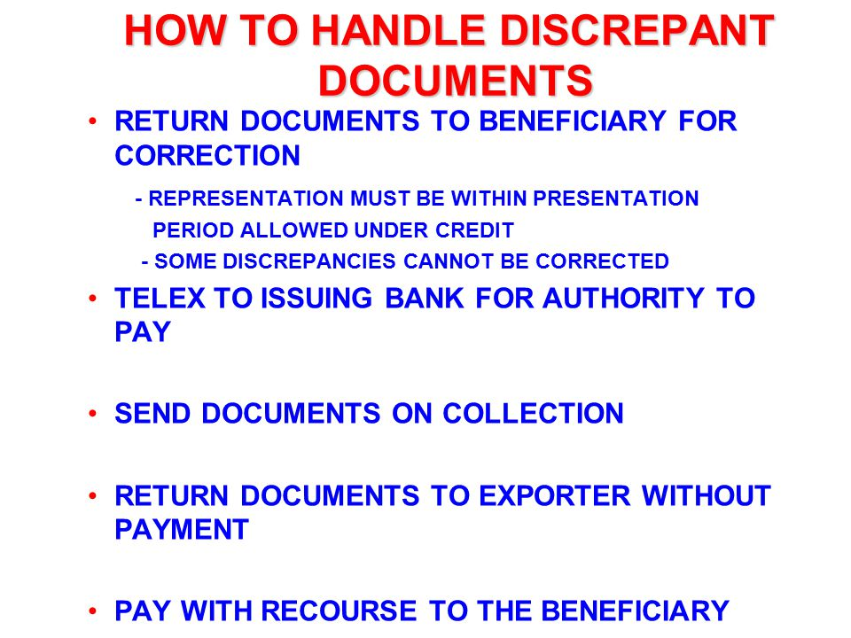 HOW TO HANDLE DISCREPANT DOCUMENTS