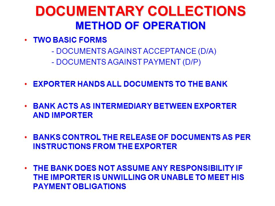 DOCUMENTARY COLLECTIONS METHOD OF OPERATION