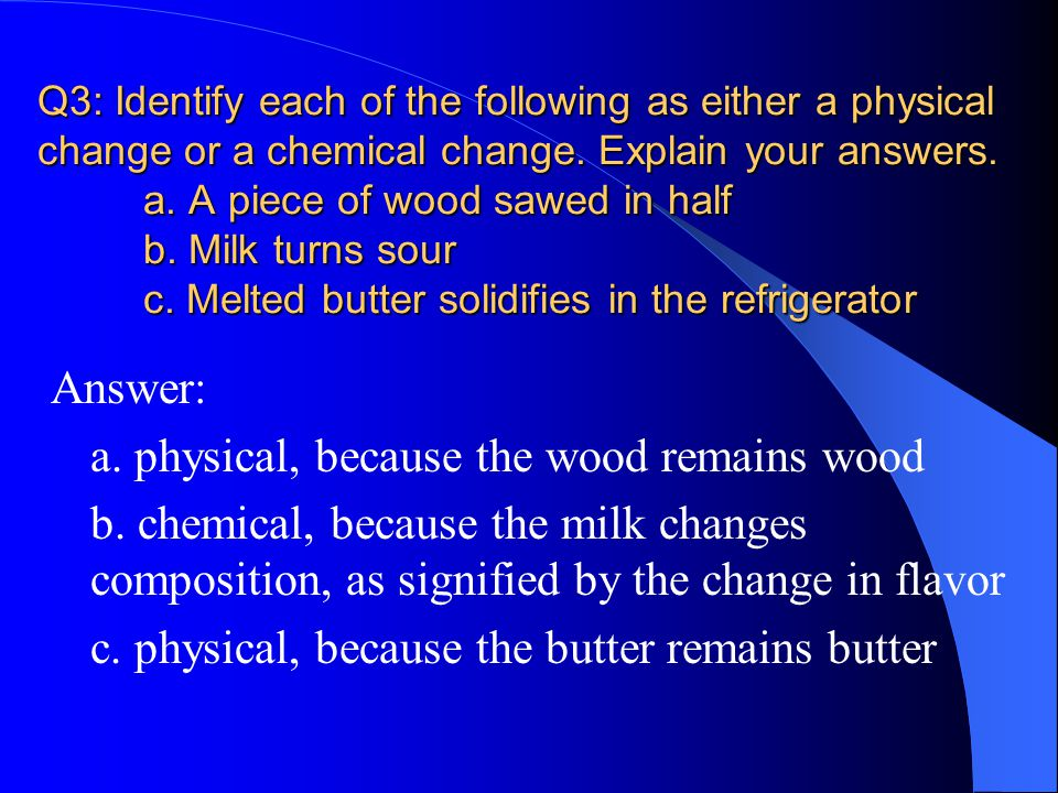 melting butter physical or chemical change