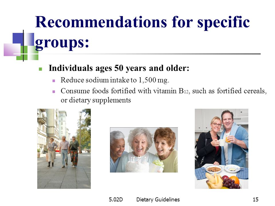Recommendations for specific groups: