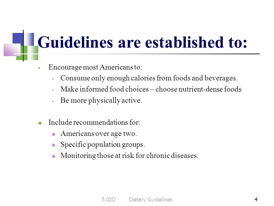Guidelines are established to: