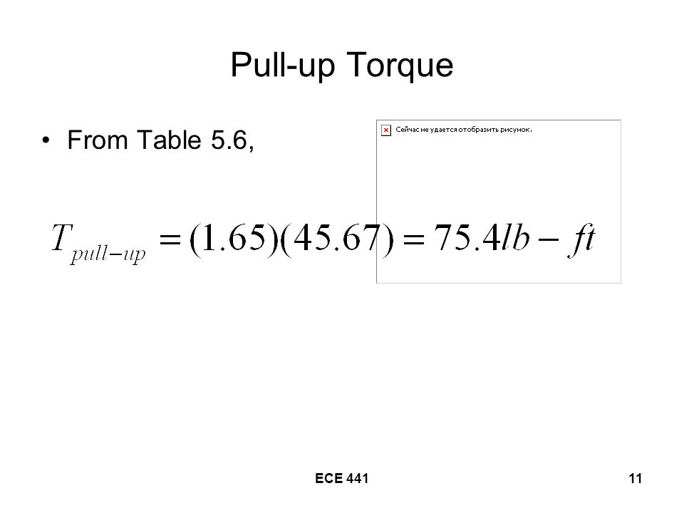 Pull-up Torque From Table 5.6, ECE 441