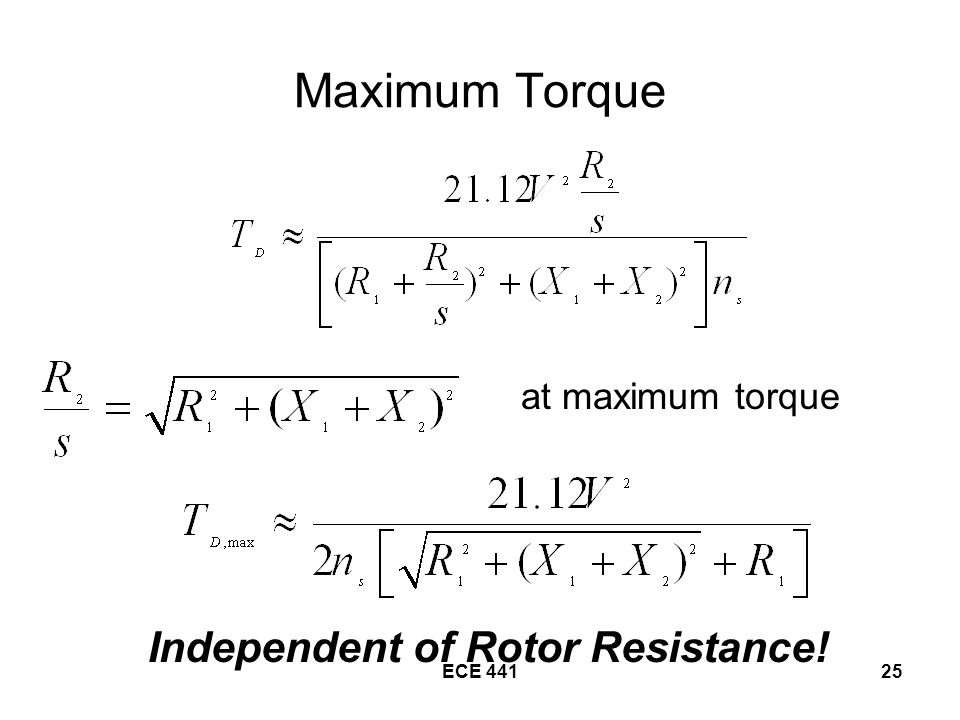 Independent of Rotor Resistance!