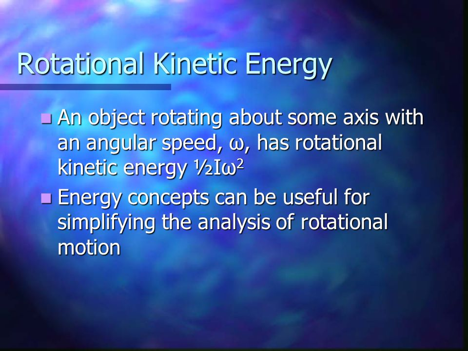 Rotational Kinetic Energy