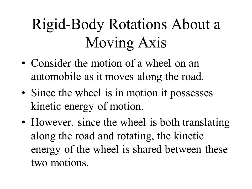Rigid-Body Rotations About a Moving Axis