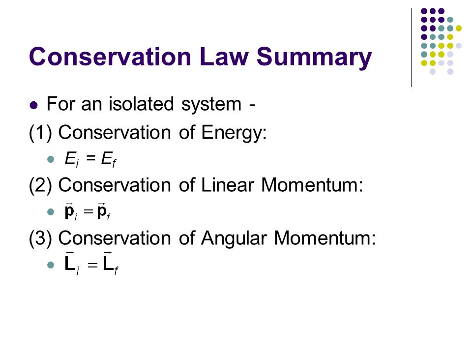 Conservation Law Summary