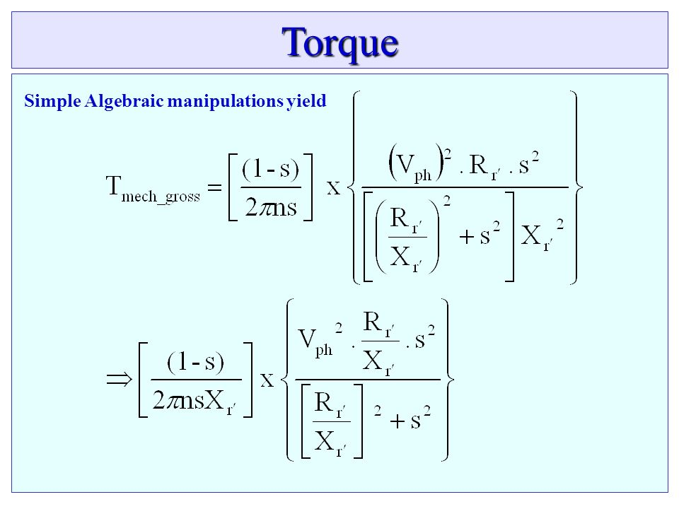 Torque Simple Algebraic manipulations yield
