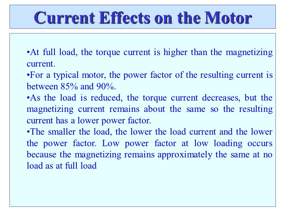Current Effects on the Motor
