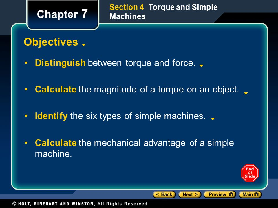 Chapter 7 Objectives Distinguish between torque and force.
