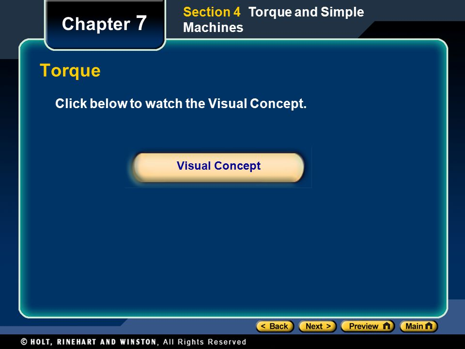 Chapter 7 Torque Section 4 Torque and Simple Machines