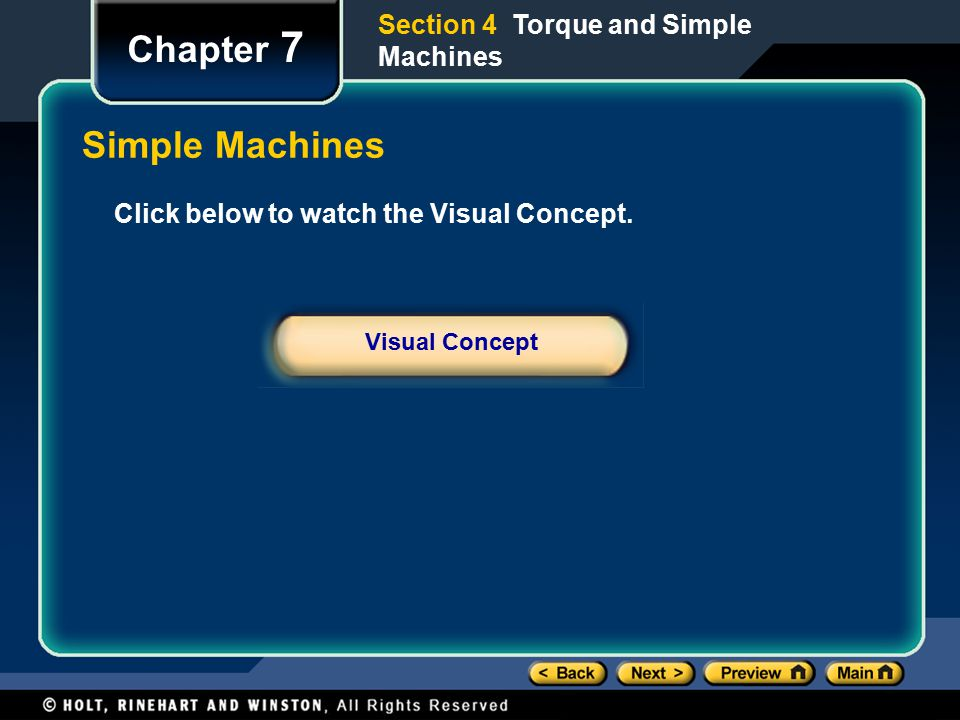 Chapter 7 Simple Machines Section 4 Torque and Simple Machines