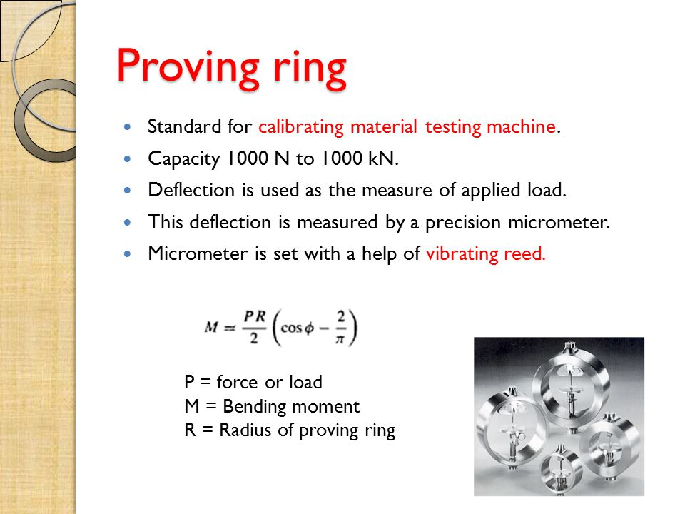 Proving ring Standard for calibrating material testing machine.