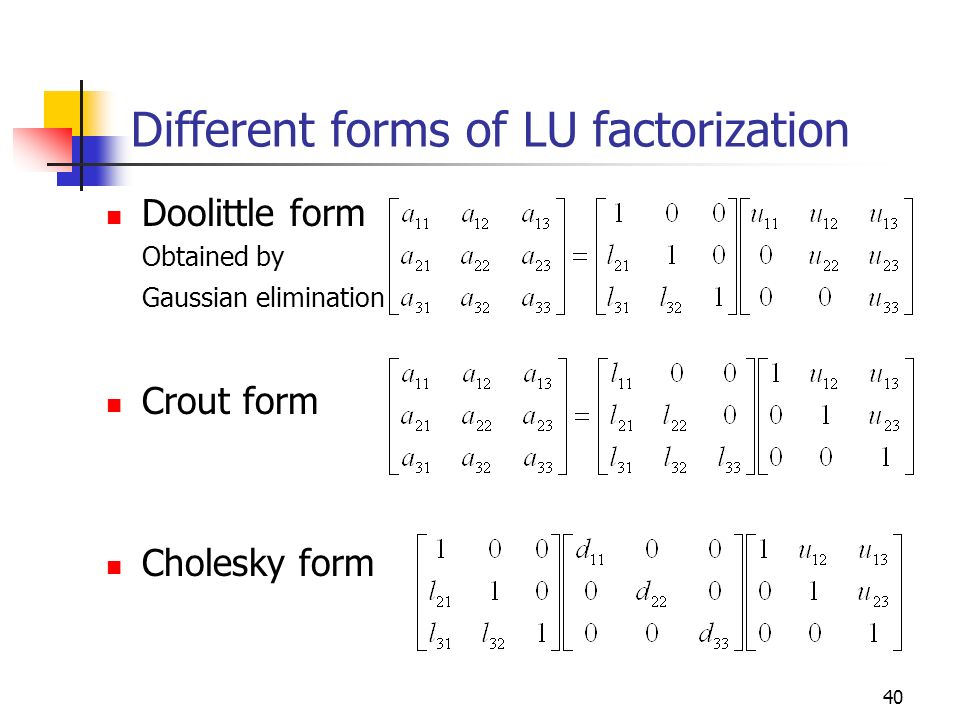 Different forms of LU factorization