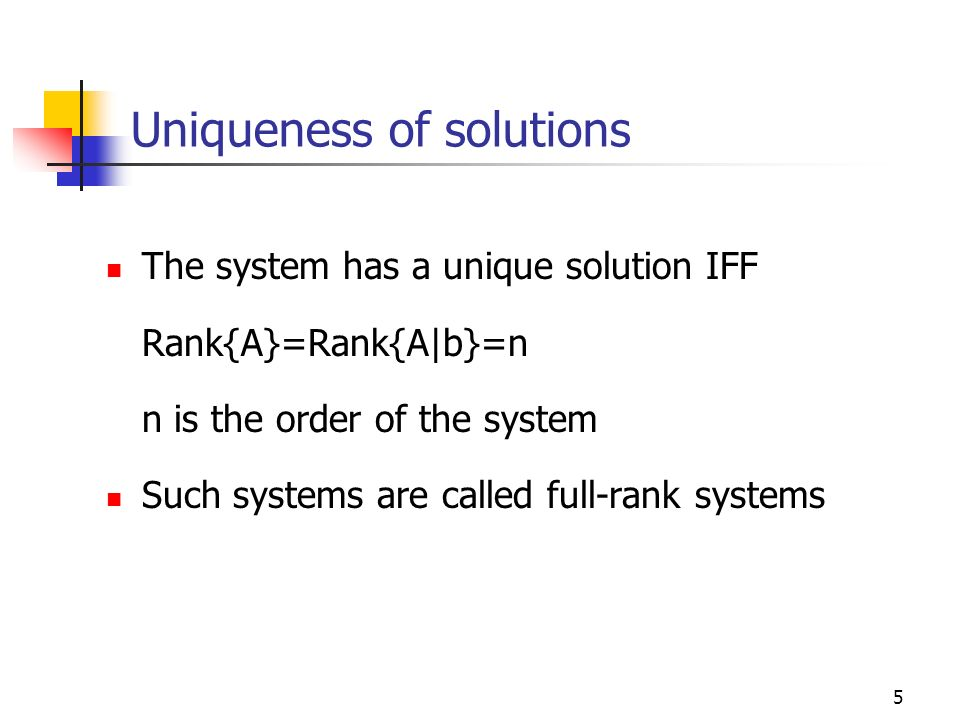Uniqueness of solutions