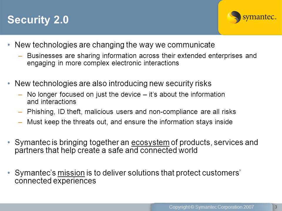Security 2.0 New technologies are changing the way we communicate