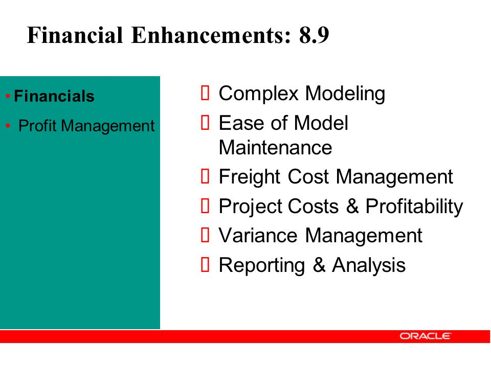 Financial Enhancements: 8.9