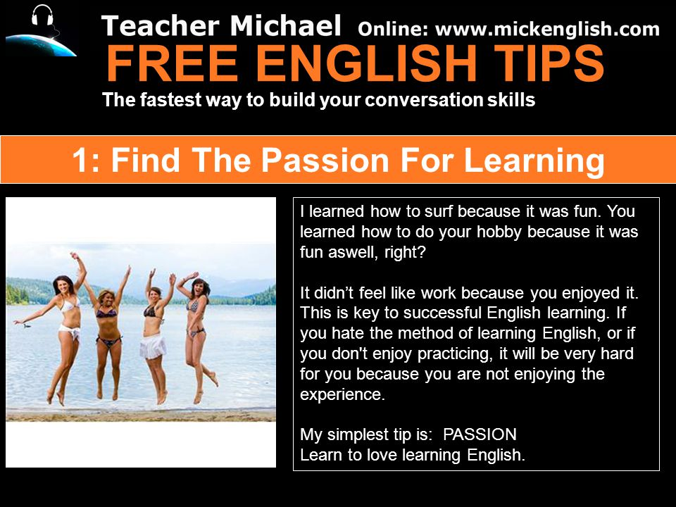 FREE ENGLISH TIPS 1: Find The Passion For Learning - ppt