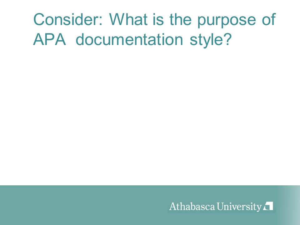 3 consider what is the purpose of apa documentation style
