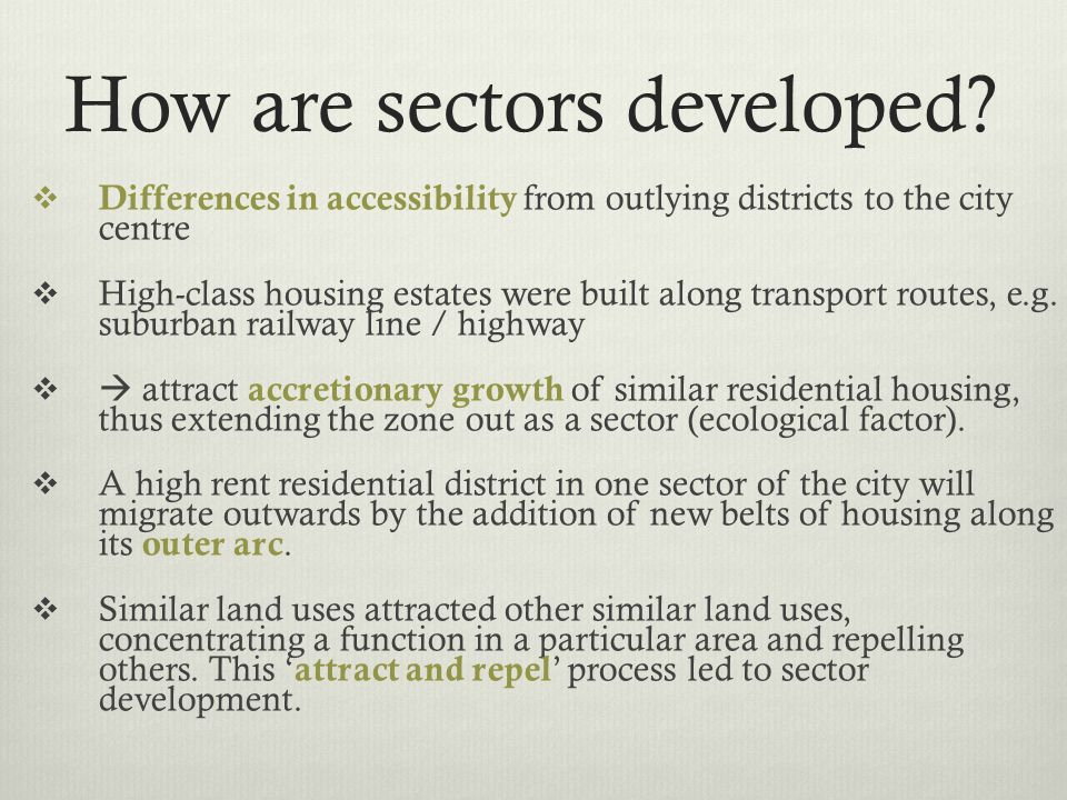 How are sectors developed