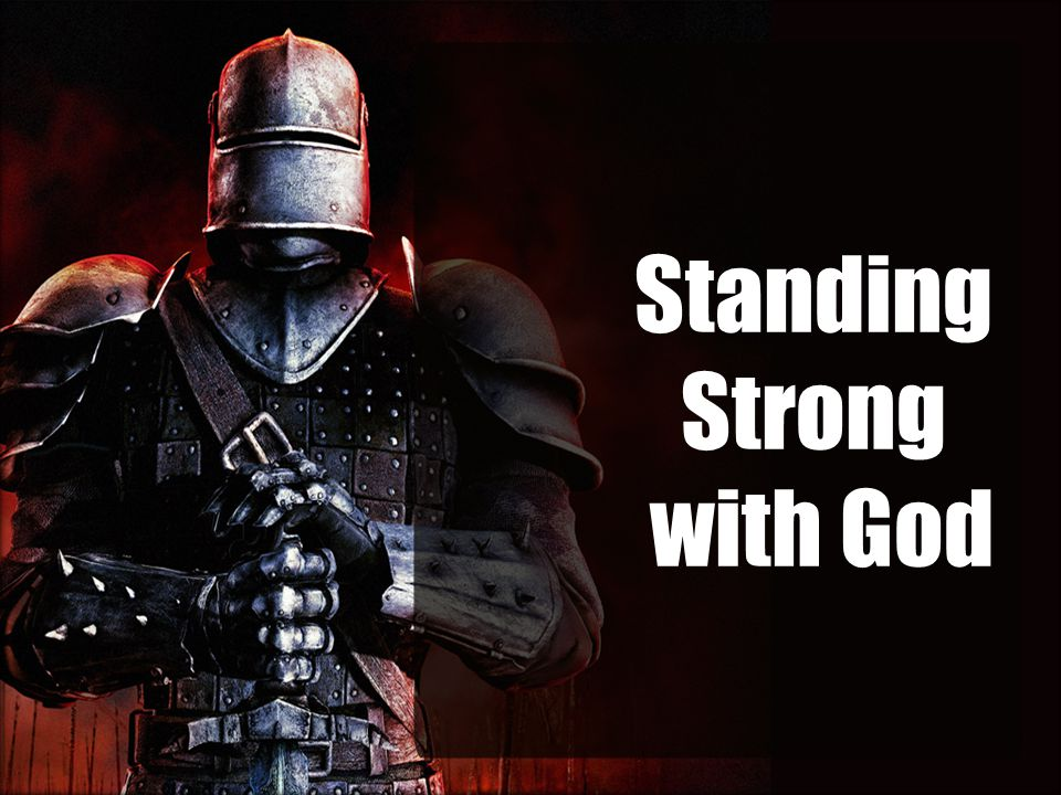 Standing Strong with God