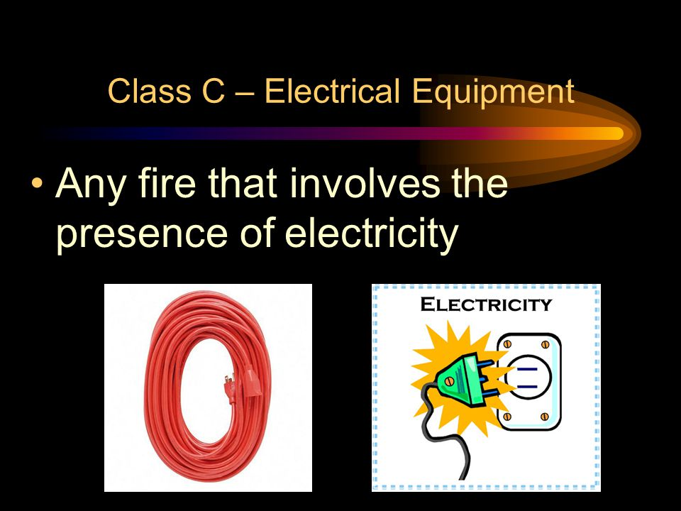 Class C – Electrical Equipment